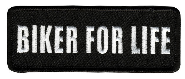 Biker For Life Patch
